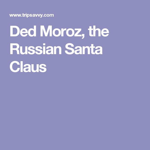 Ded Moroz, the Russian Santa Claus