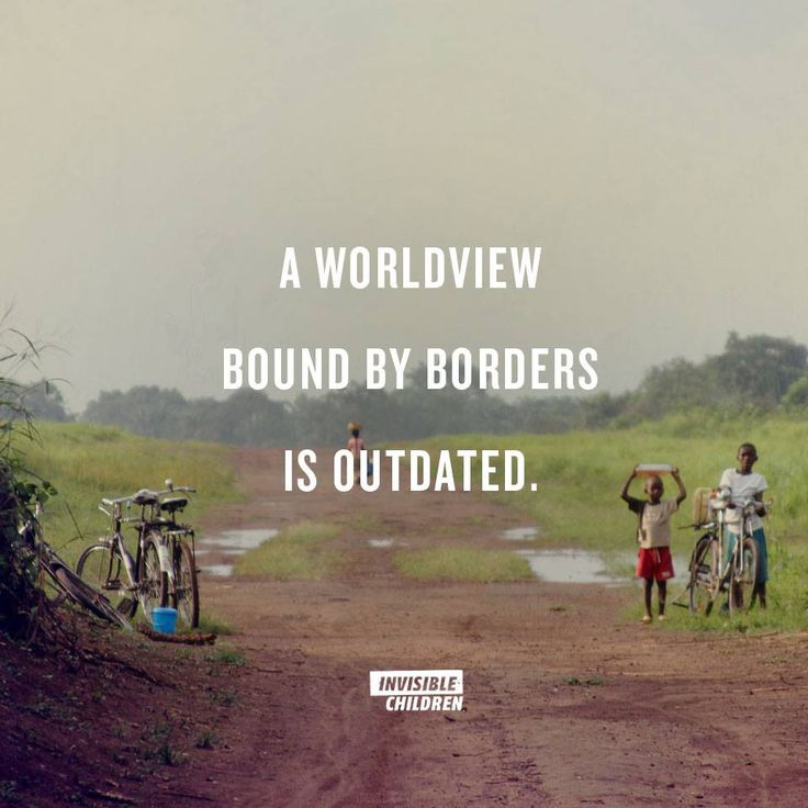 A worldview bound by borders is outdated. | Adventure, missions, travel | Adventures in Missions www.adventures.org
