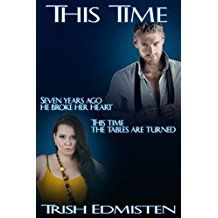 This Time (Time for Love Book 1) Trish Edmisten