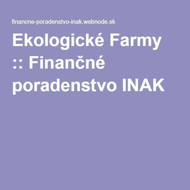Ekologické Farmy :: Finančné poradenstvo INAK