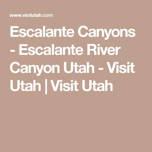 Escalante Canyons - Escalante River Canyon Utah - Visit Utah | Visit Utah