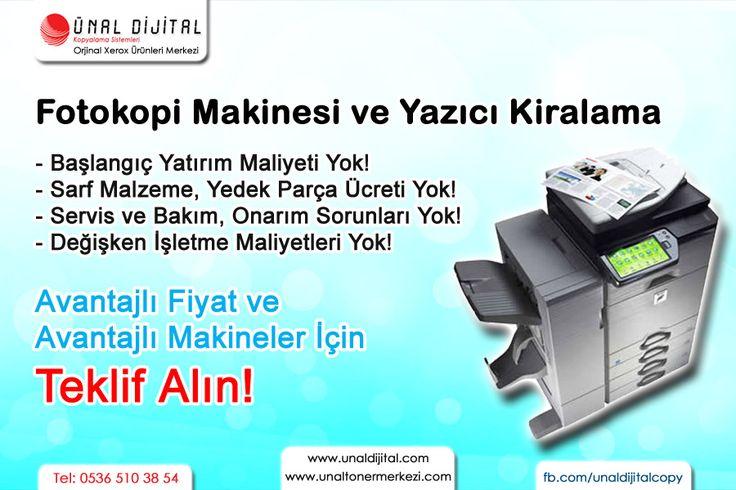 FOTOKOPİ - YAZICI KİRALAMA! Masraflar İle Siz Uğraşmayın! www.unaltonermerkezi.com - www.unaldijital.com 0534 958 88 66