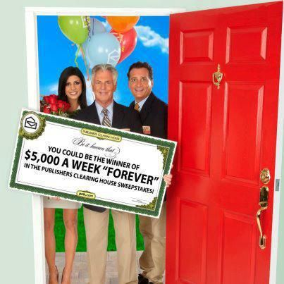 """Publishers Clearing House Sweepstakes  """"Win $5,000 a Week Forever"""""""