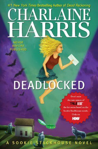 Deadlocked: A Sookie Stackhouse Novel by Charlaine Harris - Release Date May 1, 2012.  Kindle version $14.99 - ridiculous price for ebook