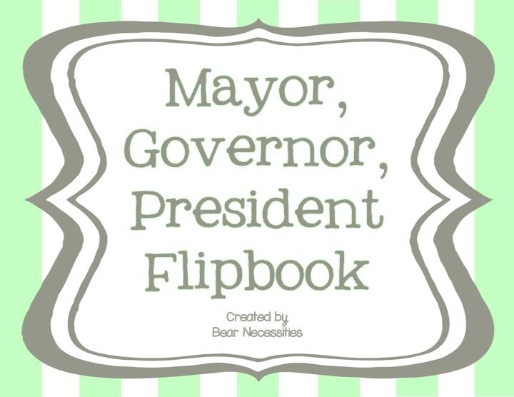 Students can use this simple Mayor, Governor, President Flipbook from Bear Necessities to record information they learn about the duties of the people who hold these offices. Great for notetaking and can then be used to review for a quiz/test! #TpT #TeachersPayTeachers #Government