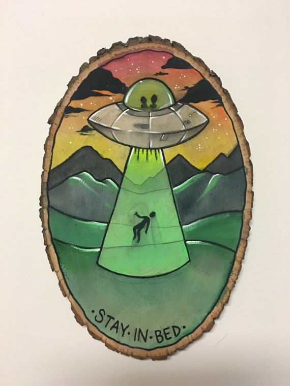 UFO 'Stay In Bed' Alien Abduction Painting on Wood Round - Funny Watercolor Illustration with Aliens
