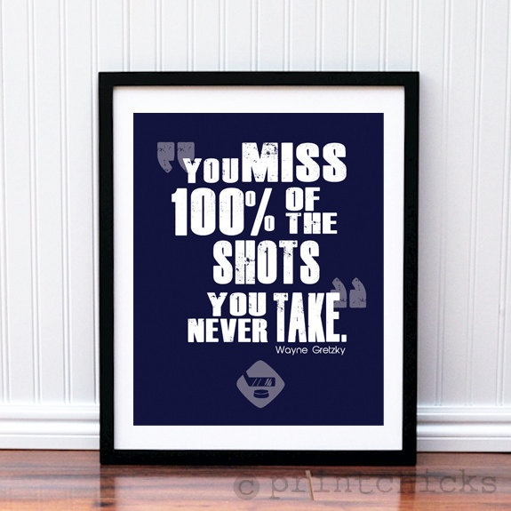 Hockey Poster- Hockey Quote Print - Hockey NHL Typography Poster Print - 16 x 20 Doesn't just apply to hockey though...