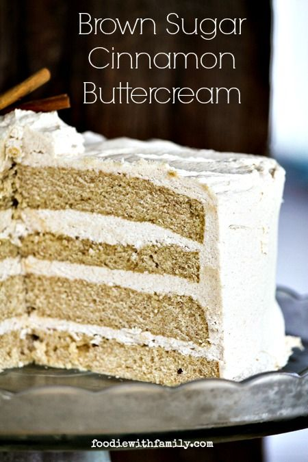 Brown Sugar Cinnamon Buttercream is flecked with crunchy bits of brown sugar and tastes reminiscent of a snickerdoodle cookie. foodiewithfam...