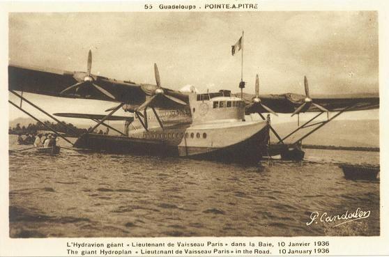 """L'hydravion géant """"Lieutenant de Vaisseau Paris"""" dans la baie de Pointe à Pitre, Guadeloupe. 10 janvier 1936"""
