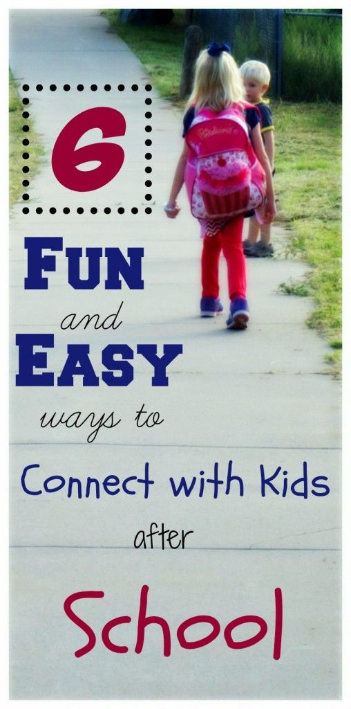 Kids after School - great ideas for connecting!