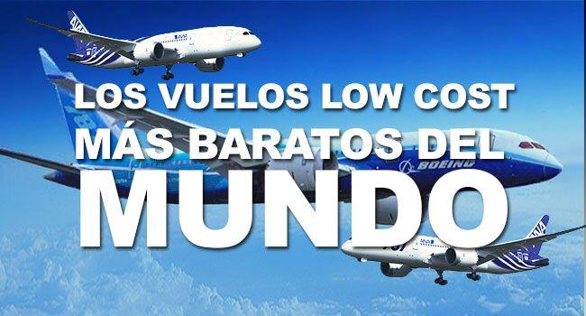 Los vuelos low cost más baratos del mundo