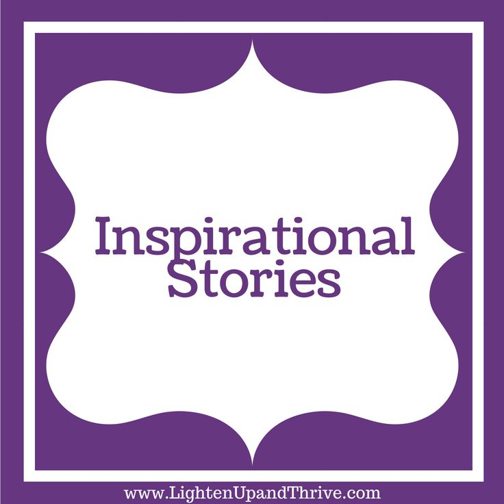 inspirational stories The feedback you provide will help us show you more relevant content in the future.