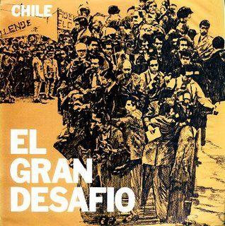 Chile, el gran desafío (1973)