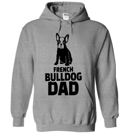 French Bulldog Dad Full Color - #coworker gift #love gift. French Bulldog Dad Full Color , hoodie dress,cool hoodie. GET =>...