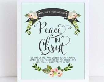 LDS Young Women Theme 2018, Mutual Theme 2018, Doctrine and Covenants 19:23, Peace in Christ, Blue Coral Floral Watercolor, Printable 4