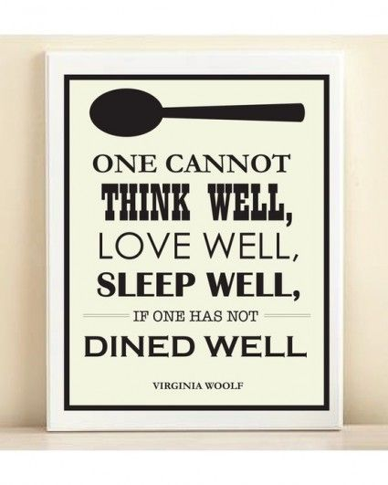 41 best food quotes images on pinterest for Kitchen quote signs
