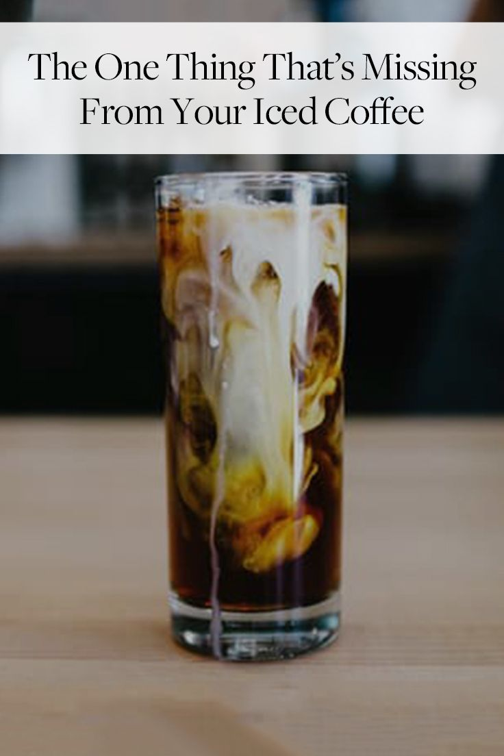 The One Thing That's Missing from Your Iced Coffee  via @PureWow Use Almond milk with SF choclate syrup for low carb!