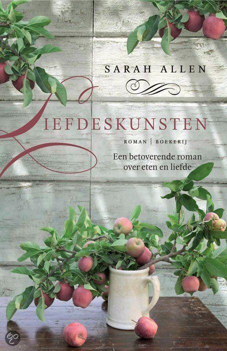 """Liefdeskunsten (""""Garden Spells"""") by Sarah Allen"""