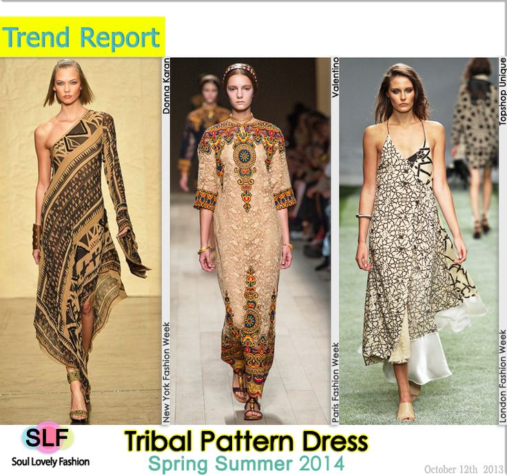 Tribal Pattern #Dress Fashion Trend for Spring Summer 2014  #tribal #print #prints #fashion #spring2014 #trends #fashiontrends2014