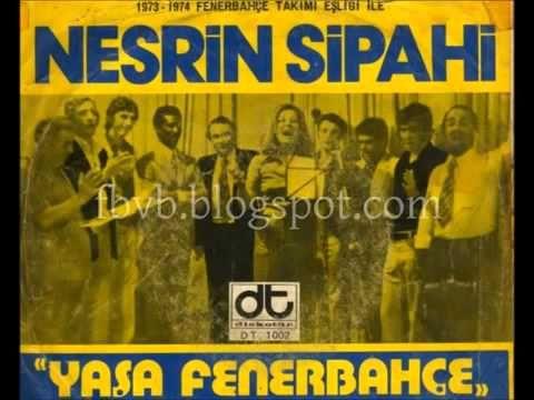 Nesrin Sipahi | Yaşa Fenerbahçe - YouTube