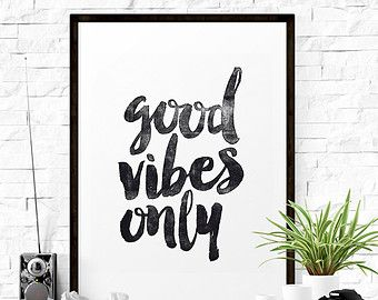 "Typography Poster Instant Download ""Good Vibes Only"" Scandinavian Print Wall Decor Inspirational Poster Wisdom Quote"