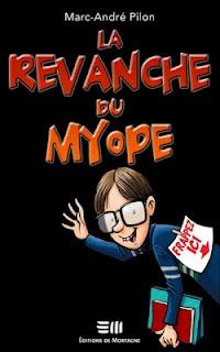 La revanche du myope (2011)