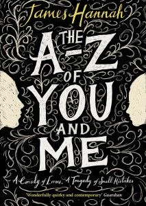 August ¦¦ The A to Z of You and Me by James Hannah.