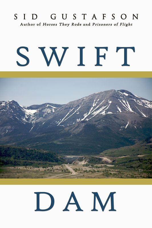 Swift Dam by Sid Gustafson  Learn more about the book at http://www.open-bks.com/library/moderns/swift-dam/about-book.html