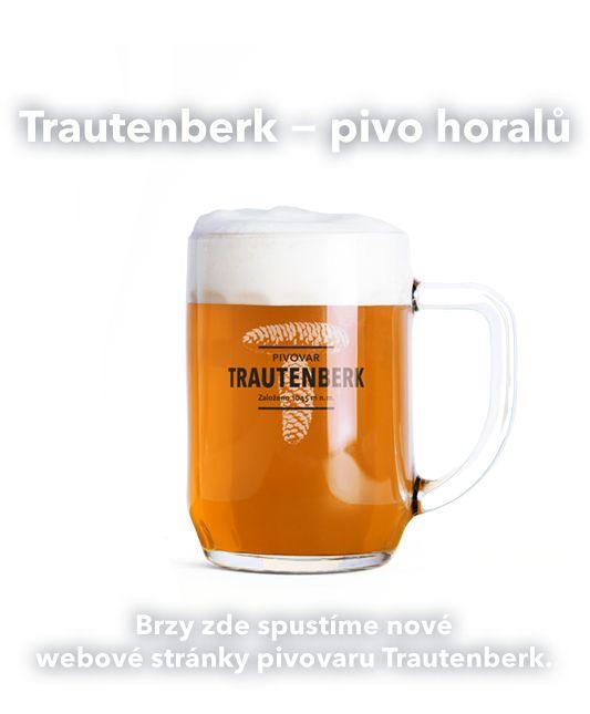 Brzy spustíme – Trautenberk