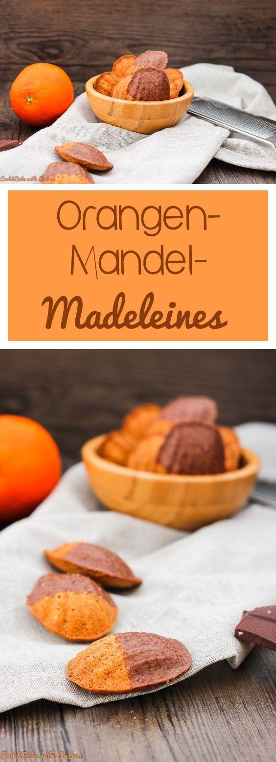 Die französische Küche hat mehr zu bieten als nur Baguette, nämlich diese fluffigen Madeleines mit Orangen und Mandelaroma. #französisch #madeleines #orange #mandel #gebäck #küche #backen #schokolade #edelbitter #schoki #nachtisch #rezept #blog #candbwithandrea #candbfood
