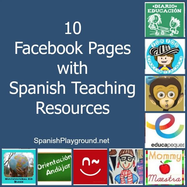 10 Facebook Pages with Spanish Teaching Resources. #Spanishfacebook #FacebookSpanish #Spanishresources http://spanishplayground.net/10-facebook-pages-with-spanish-teaching-resources/