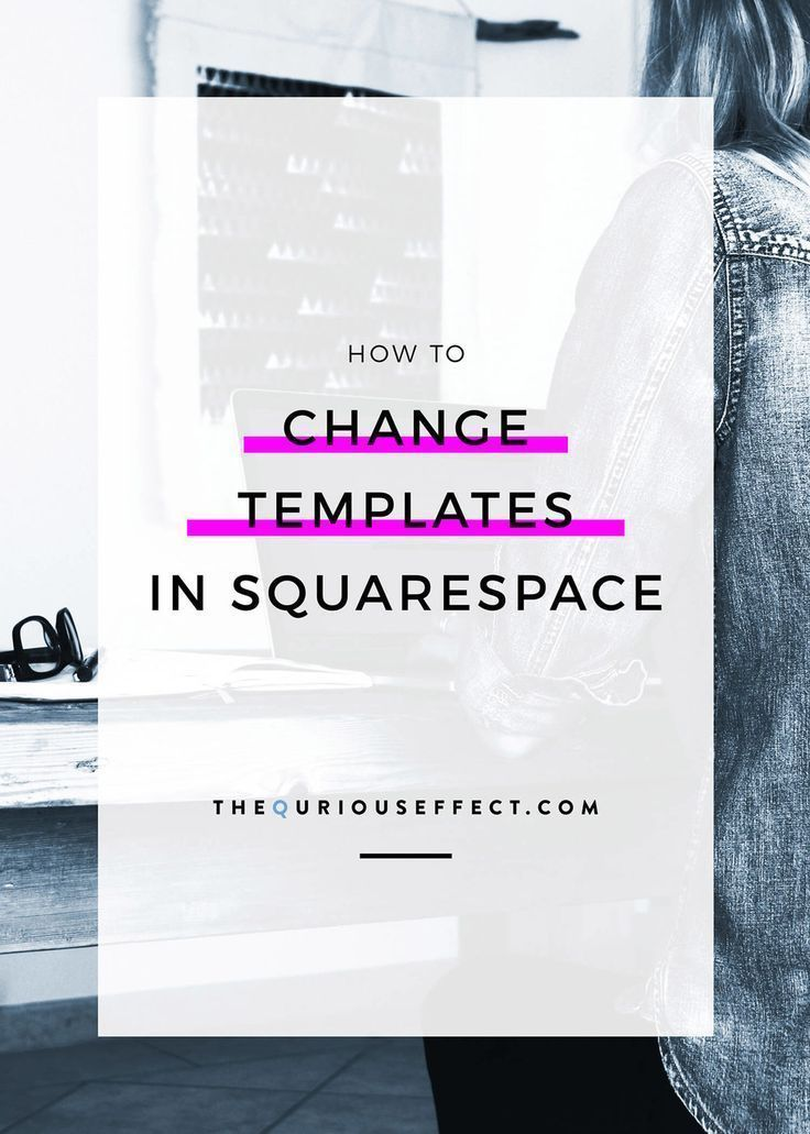 How to change templates in squarespace | squarespace web designer.