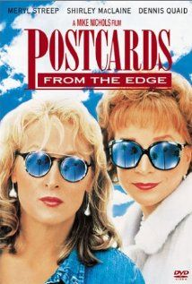 Postcards from the Edge (1990) Blame the MOTHER...okay, we are always to blame, famous, NOT, rich, or poor. WE ALL screw up our kids, but 9 times out of 10 they love us & understand....and pick up where we left off!