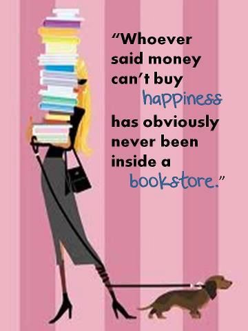 Happiness for me!!! I love to read!!