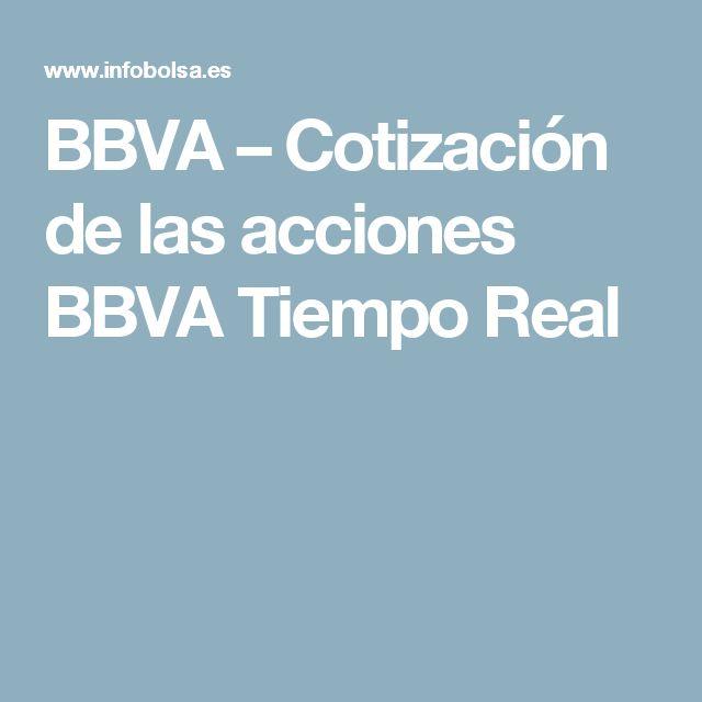 BBVA – Cotización de las acciones BBVA Tiempo Real