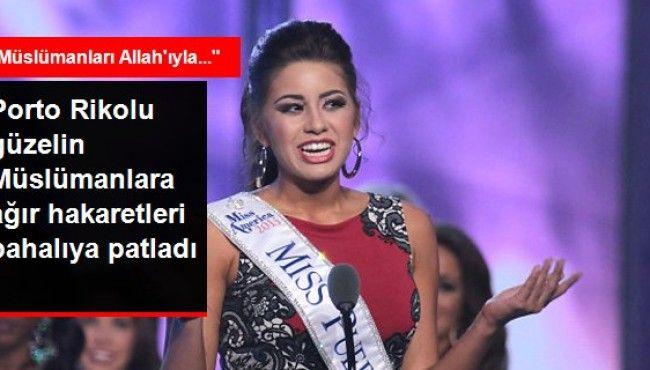 Miss Porto Riko, Müslüman Karşıtı Yorumları Yüzünden Yarışmadan Çıkarıldı