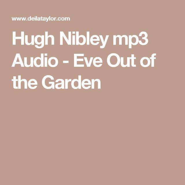 Hugh Nibley mp3 Audio - Eve Out of the Garden
