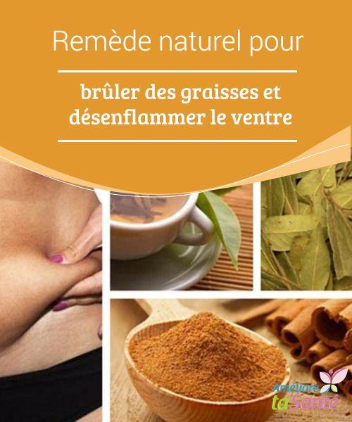 Remède naturel pour #brûler des graisses et désenflammer le ventre   Ne passez pas à côté de ce #traitement brûle-graisses #naturel, pour stimuler les effets de votre #programme #alimentaire et sportif.