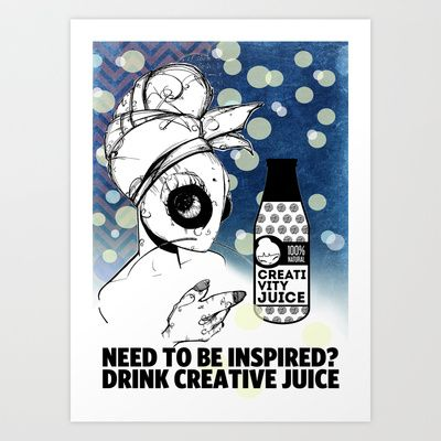 Need to be inspired? Drink Creativity juice Art Print by The Green Grass Box - $17.68