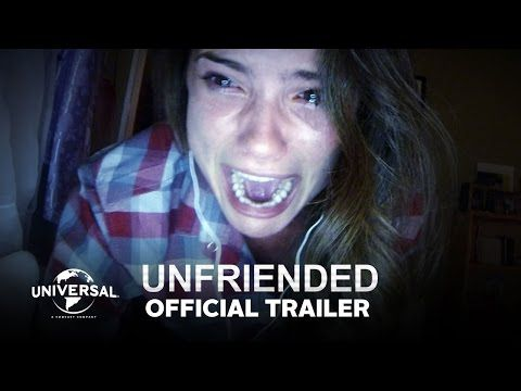 Unfriended - Official Trailer (HD) - YouTube >> I HAVE TO SEE THIS MOVIE