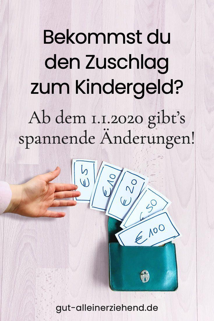 Kinderzuschlag Und Was Sich Zum 1 1 2020 Andert Gut Alleinerziehend In 2020 Kindergeld Alleinerziehend Erziehung