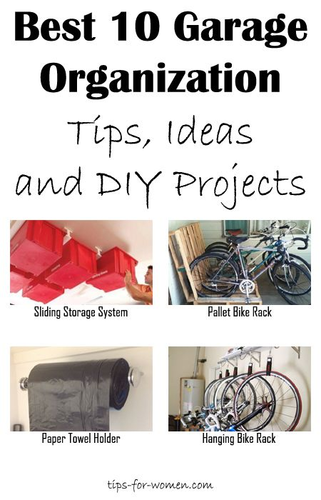 Best 10 Garage Organization Tips, Ideas and DIY Projects