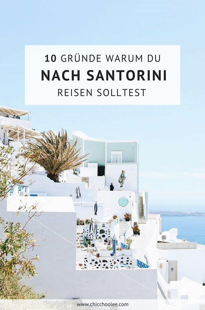 10 Gründe um unbedingt nach Santorini zu reisen – Griechenland – s'Carolinsche