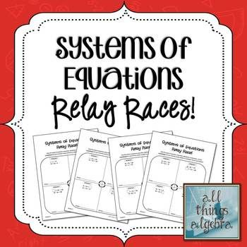 Systems of Equations Relay Races