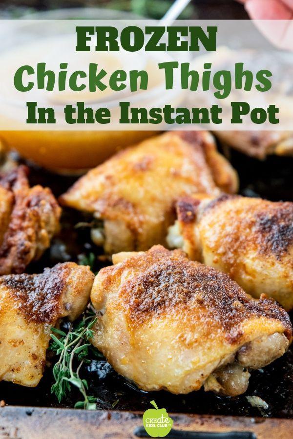 A Healthy Bone In Frozen Chicken Thighs Recipe Made In The Instant Pot El Instant Pot Chicken Thighs Recipe Cooking Frozen Chicken Instant Pot Recipes Chicken