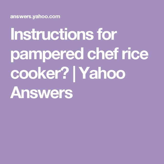 how to make rice in pampered chef rice cooker