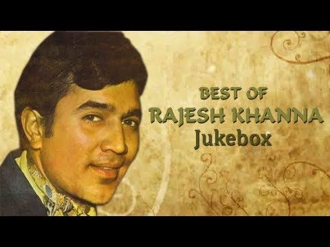 Rajesh Khanna Hit Songs Collection - Greatest Hits Jukebox - Superhit Ev...  OMG