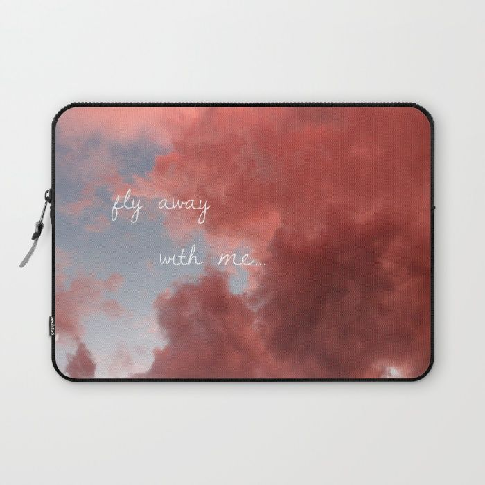Fly away with me... Laptop Sleeve by Missjaypaints   Society6