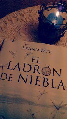 ....Libros a la taza: Lavinia Petti - El Ladrón de Niebla