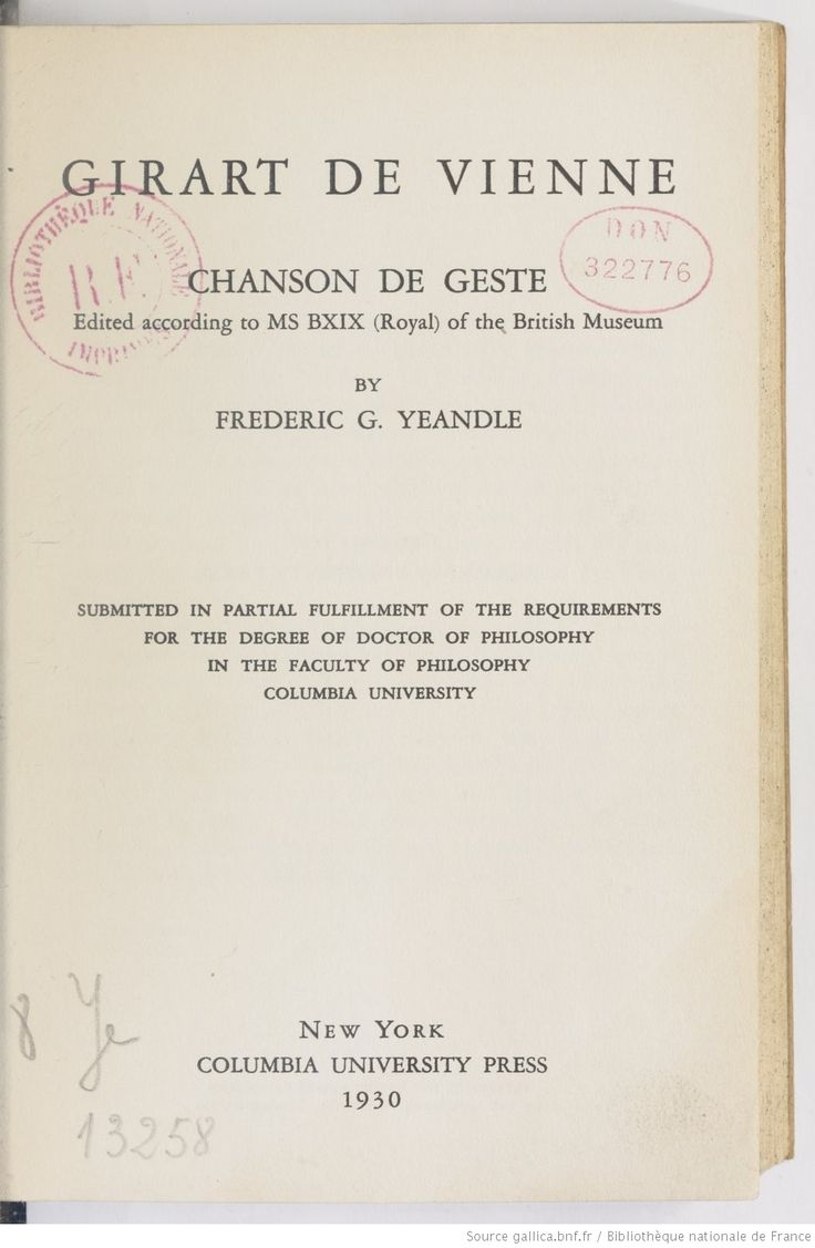 Girart de Vienne : chanson de geste : edited according to ms BXIX (Royal) of the British Museum / by Frederic G. Yeandle -- 1930 -- livre